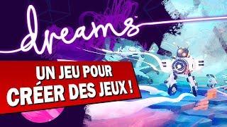 DREAMS : Un jeu pour créer des jeux vidéo | GAMEPLAY FR