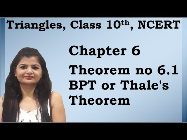 Triangles | Theorem no 6.1 BPT or Thale's Theorem | NCERT | Maths Class 10th