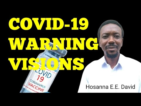 COVID-19 Vaccination Visions (Better Audio) | Hosanna E. E. David