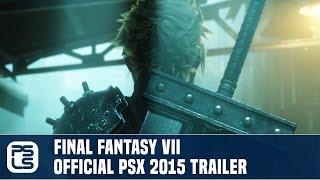 Final Fantasy VII Remake - Official Gameplay PSX Trailer