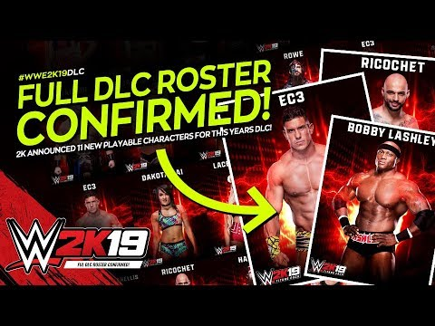 WWE 2K19: Full DLC Roster Revealed! (Bobby Lashley, Ricochet, EC3 & More!)