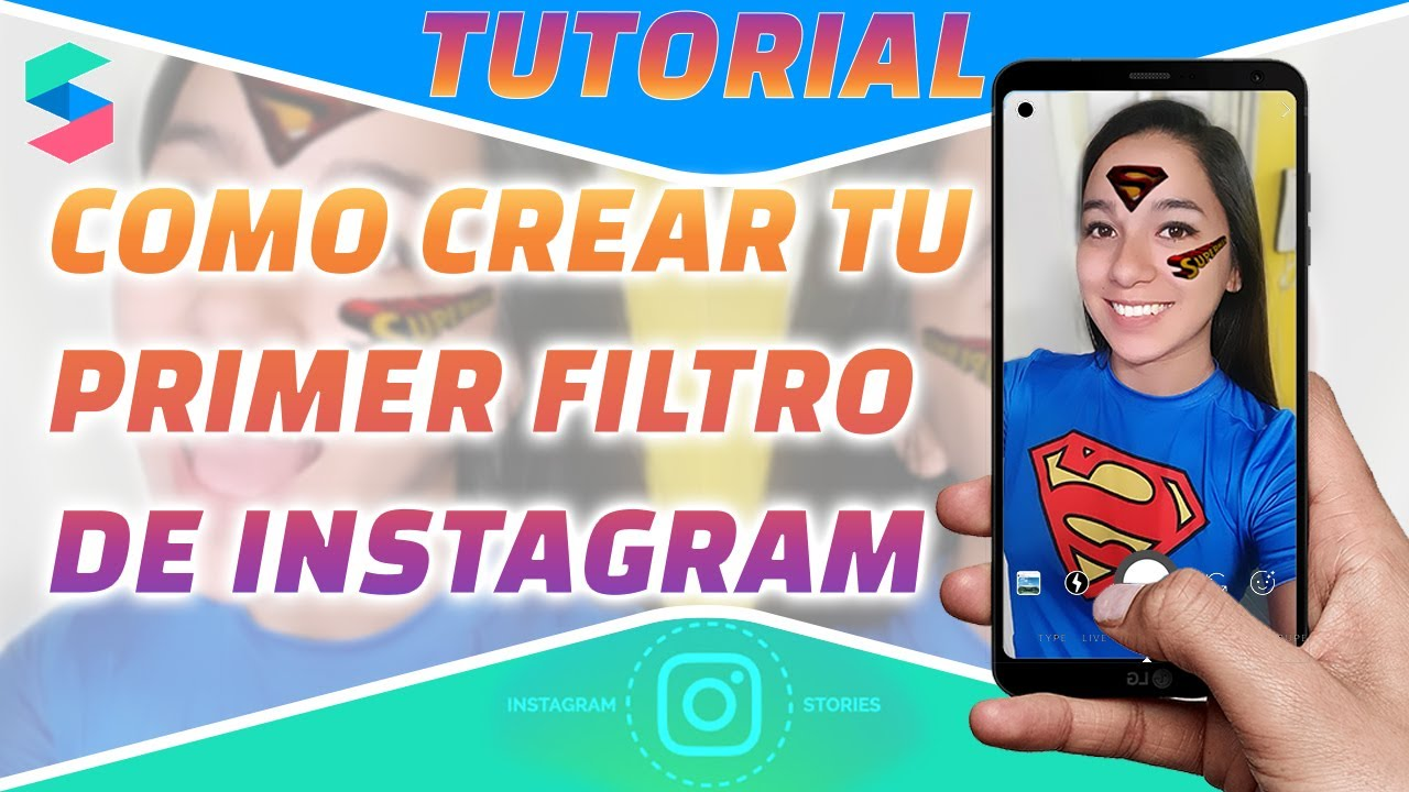 Instagram Cómo Crear Un Filtro Para Tus Historias Súper Fácil Youtube