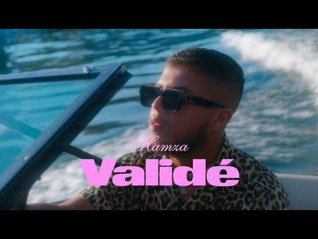 Hamza - Validé (Clip officiel)