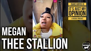 Isaac Hayes III - #ItsJustMyOpinion On: Megan Thee Stallion And Her Contract Dispute With 1501 Ent.
