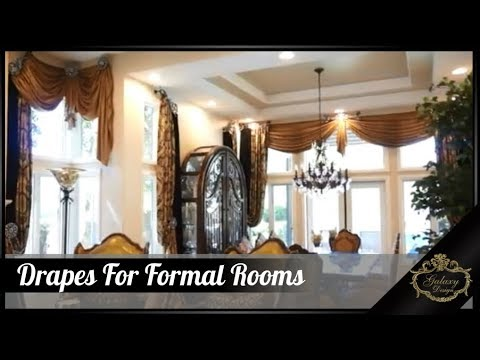 Elegant Drapes For A Two-Story Formal Living & Dining Room | Galaxy Design  Video #189