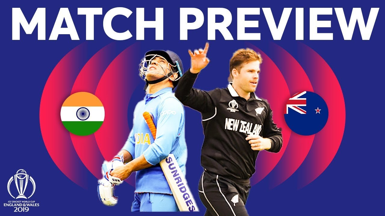 Match Preview - India vs New Zealand | ICC Cricket World Cup 2019