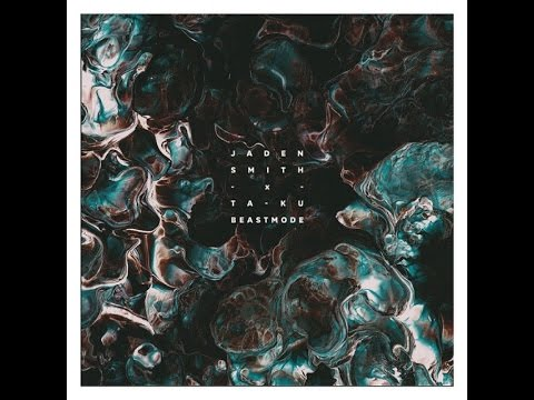Jaden Smith x Ta-Ku // Beast Mode Lyrics