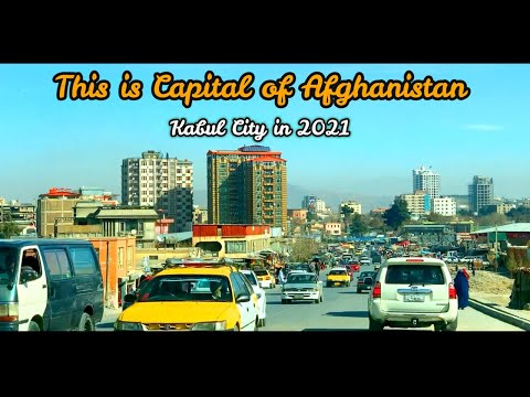 This is Kabul View in 2021 | Capital City of Afghanistan | 4K | Beautiful City | Kabul Afghanistan