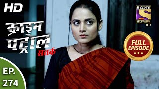 Crime Patrol Satark Season 2 - Ep 274 - Full Episode - 18th November, 2020