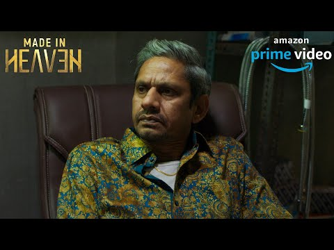 Made in Heaven: Vijay Raaz | Now Streaming | New Amazon Prime Series 2019 |
