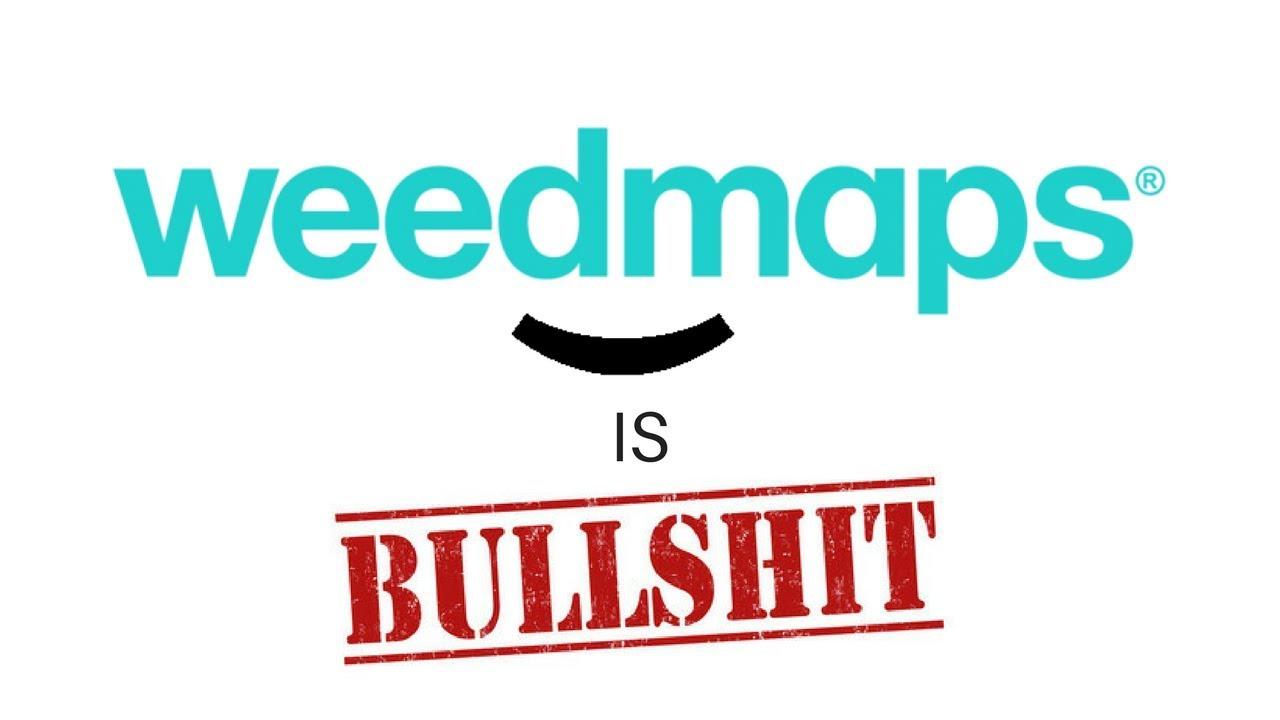 weedmaps is bullshit don't trust their reviews. weedmaps is bullshit don't trust their reviews  youtube