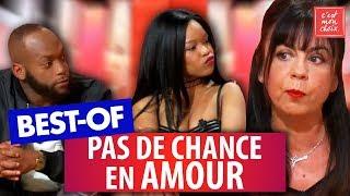 Best-of : pas de chance en amour - C'est mon choix