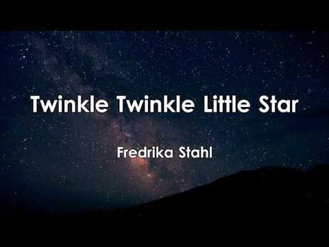 Twinkle Twinkle Little Star  Fredrika Stahl  Paroles  Lyrics  HD