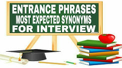 Important synonyms and phrases for interview || build the English vocabulary  || entrance phrases