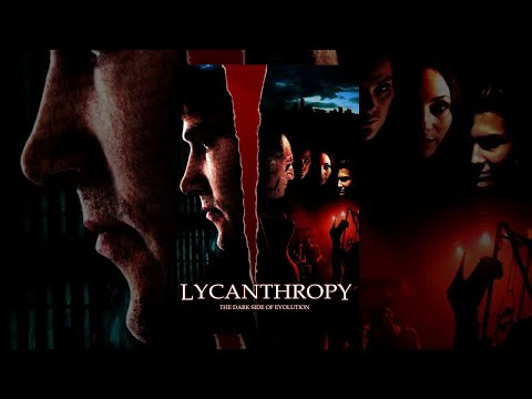 Lycanthropy | Full Horror Movie