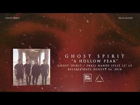 Ghost Spirit - A Hollow Peak