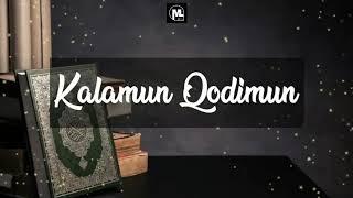 Kalamun Qodim Dan Artinya By Ai Khodijah