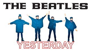 Download The Beatles - Yesterday [1 HOUR] Mp3 and Videos
