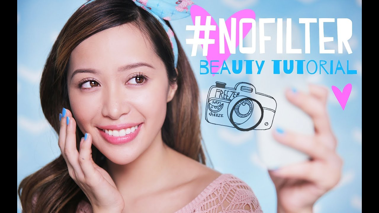 #NoFilter Beauty Tutorial - YouTube