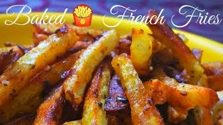 Baked French Fries Recipe-No Oil Oven Fries - How to Make Oven Baked Fries