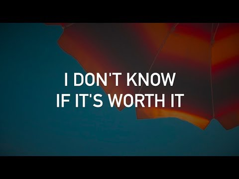 Kodaline  Worth It with lyrics