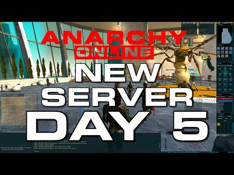Anarchy Online –  NEW SERVER – DAY 5