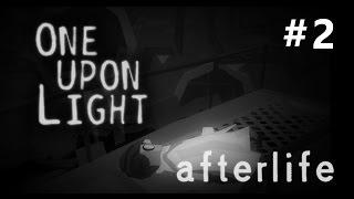 One Upon Light Gameplay | Walkthrough - Afterlife #2
