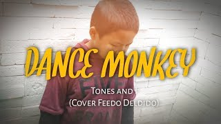 Download DANCE MONKEY - Tones and I (Cover Feedo Deldido)