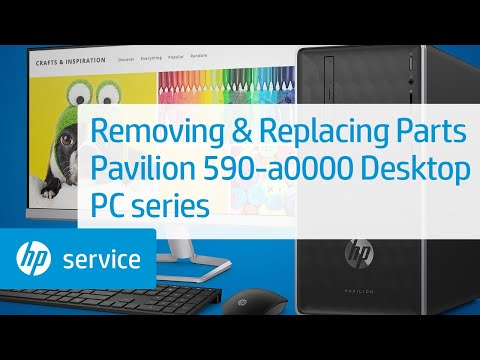 Service Teardown: HP Pavilion 590-a0000 Desktop PC series   HP Computer Service   HP