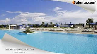 Villaggio Club Torre Rinalda Residenza (SLIDESHOW)