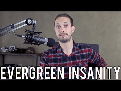 The Evergreen Insanity | Everything You Need to Know