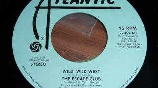 The Escape Club - Wild, Wild West 45rpm (promo)