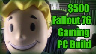 $500 Fallout 76 Gaming PC Build and Testing 2200G +1050Ti