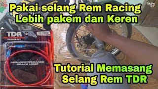 Cara Memasang Selang Rem Racing TDR Di Sepeda Motor