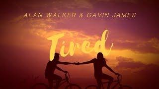 ○Tired/心累 - Alan Walker ft. Gavin James 中文歌詞字幕