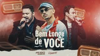 BEM LONGE DE VOCÊ (FUNK REMIX) DJ LUCAS BEAT E JOÃO BOSCO & VINICIUS