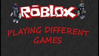 ROBLOX PLAYING DIFFERENT GAMES | ROAD TO 1,500 SUBS