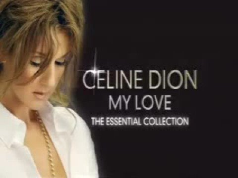 Celine Dion - My Love: Essential Collection (Promo)