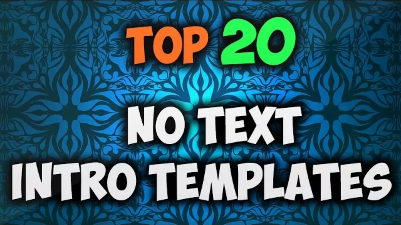 Top 20 No Text Intro Templates For Youtube Free Download