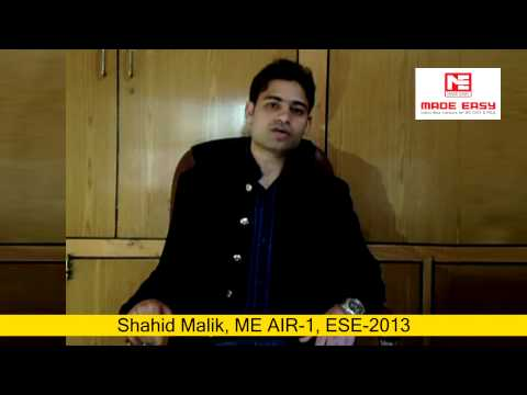 Shahid Mailik, ME AIR 1, ESE 2013 MADE EASY Classroom Study Course Student