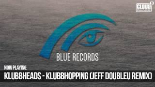 Klubbheads - Klubbhopping (Jeff Doubleu Remix)