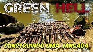 CONSTRUINDO UMA JANGADA EM 3 DIAS! | Green Hell #7
