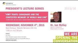 President's Lecture Series - Dr. Ian McKay - Queen's University, Professor of History