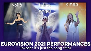 eurovision 2021 live performances except it's just the song title 🇳🇱