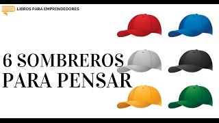 #047 - 6 Sombreros para Pensar - Libros para Emprendedores