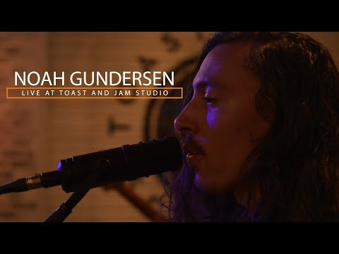 Noah Gundersen Live at Toast and Jam Studio (Full Session)