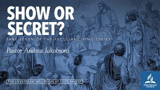 LIVE SERVICE // Peculiar Living: Show or Secret? - Pastor Chad Stuart - June 23, 2018