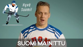In Finland We Have This Thing Called... Suomi mainittu