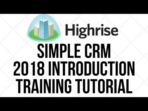 Highrise Simple CRM 2018 Beginner Introduction Tutorial