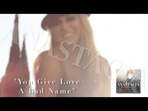 Anastacia - You Give Love A Bad Name - Bon Jovi Cover